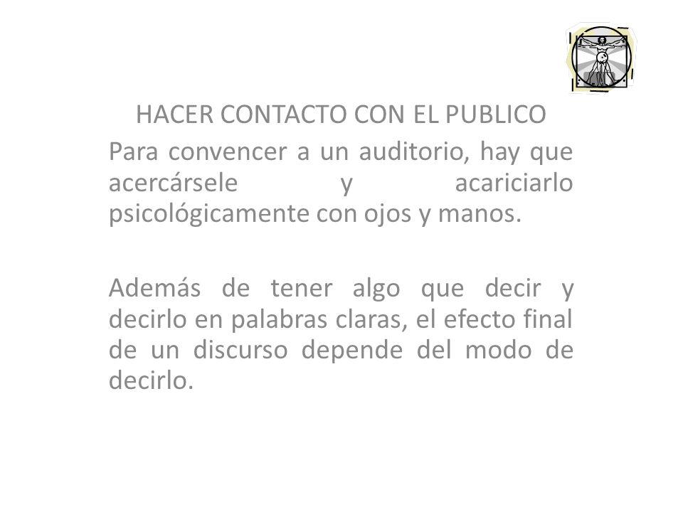 HACER CONTACTO CON EL PUBLICO