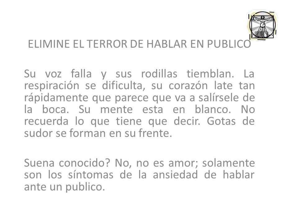 ELIMINE EL TERROR DE HABLAR EN PUBLICO