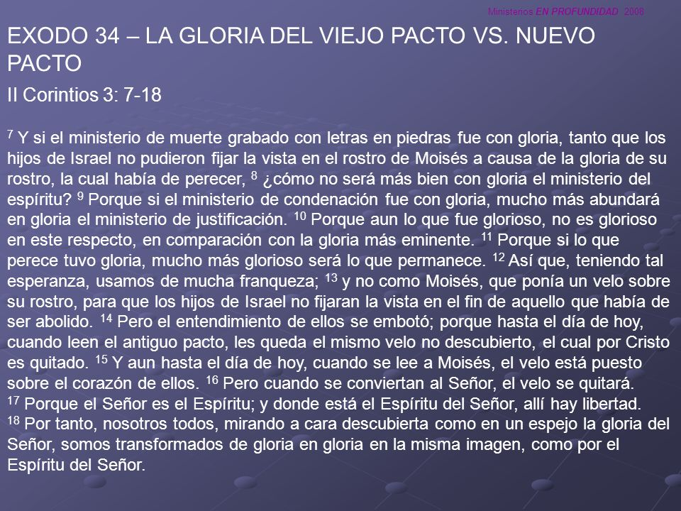 EXODO 34 – LA GLORIA DEL VIEJO PACTO VS. NUEVO PACTO