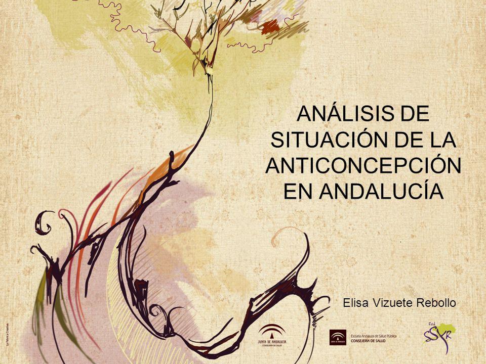 ANÁLISIS DE SITUACIÓN DE LA ANTICONCEPCIÓN EN ANDALUCÍA