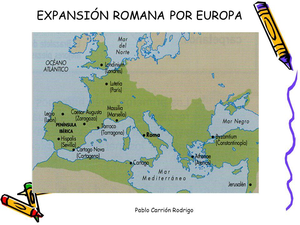 EXPANSIÓN ROMANA POR EUROPA