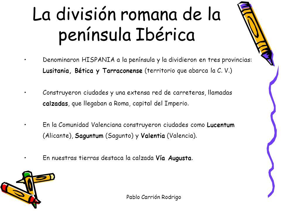 La división romana de la península Ibérica