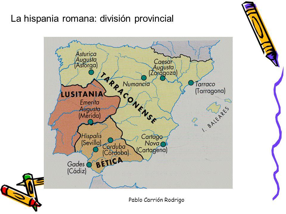 La hispania romana: división provincial