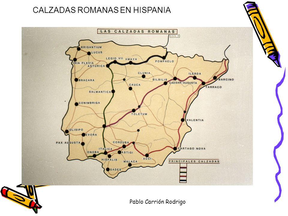 CALZADAS ROMANAS EN HISPANIA