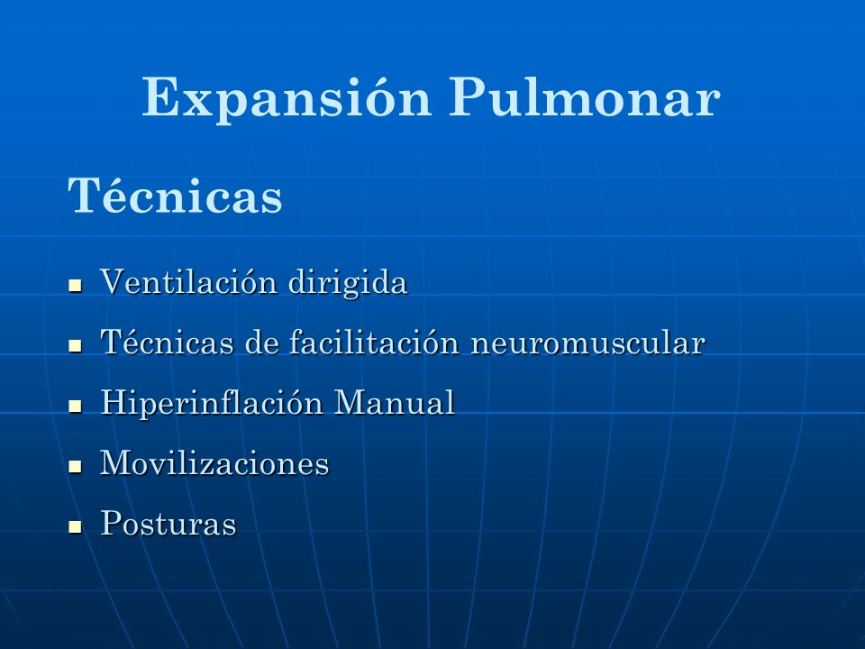 Expansión Pulmonar Técnicas Ventilación dirigida