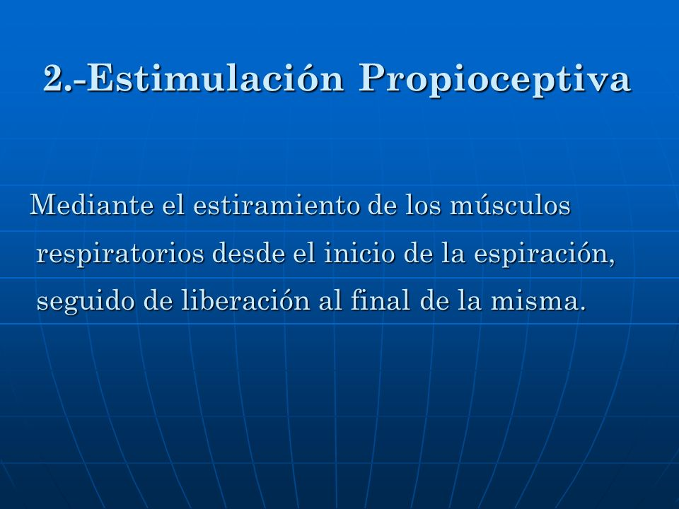 2.-Estimulación Propioceptiva