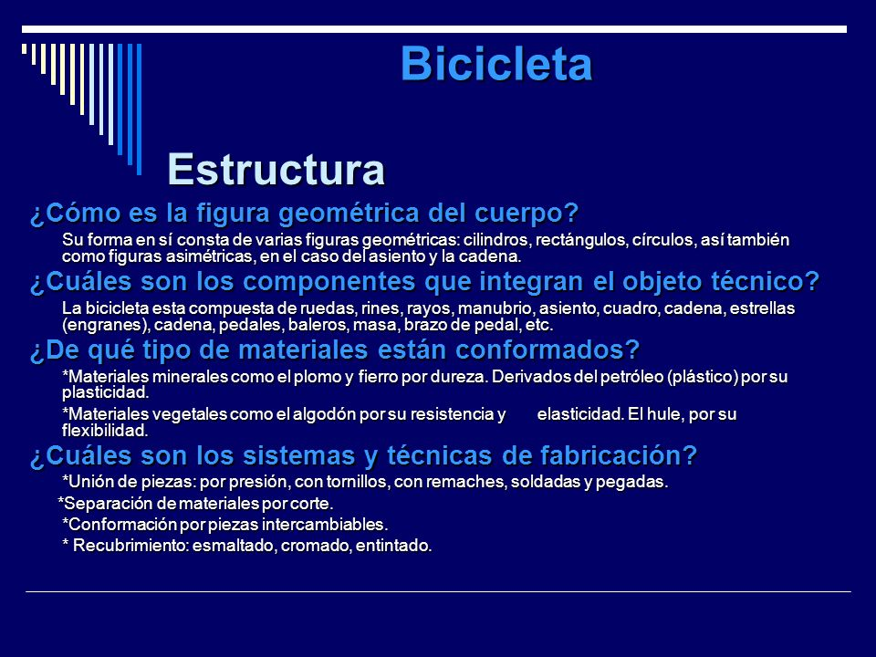 Bicicleta Estructura ¿Cómo es la figura geométrica del cuerpo