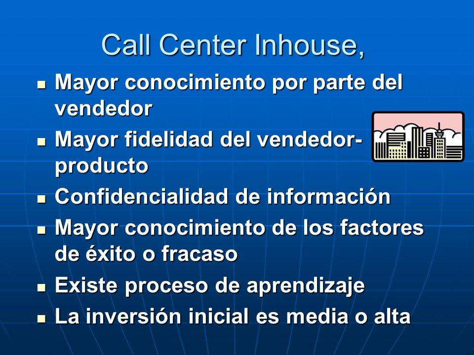 Call Center Inhouse, Mayor conocimiento por parte del vendedor