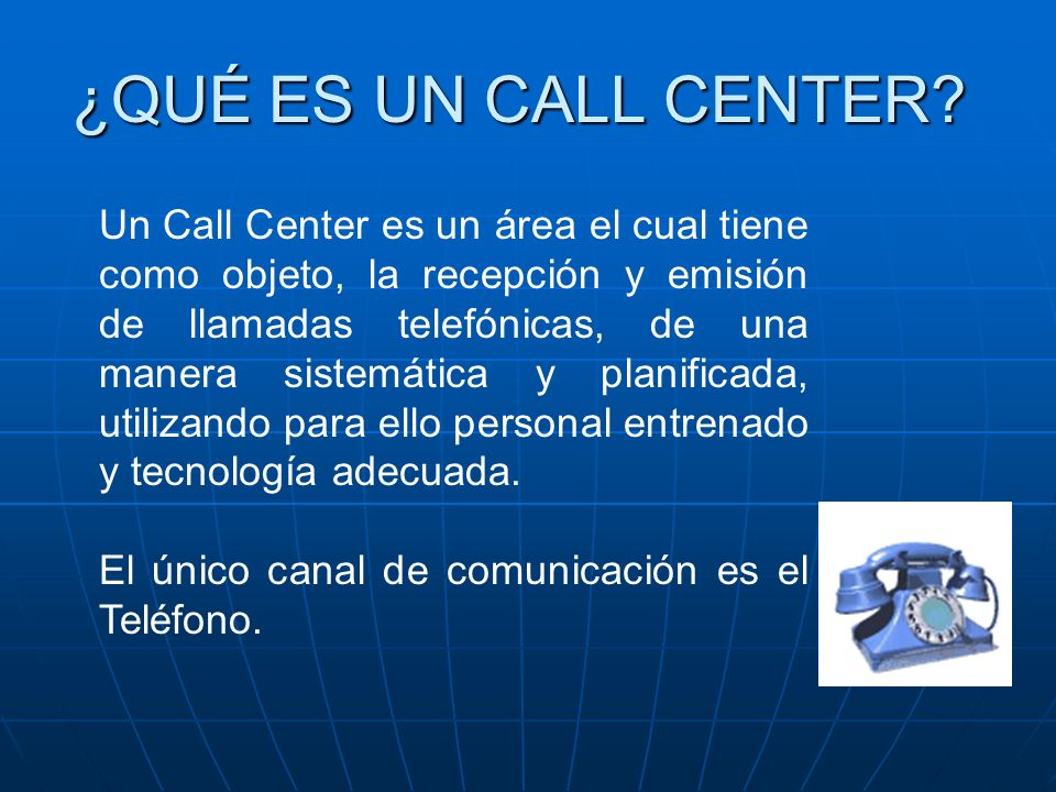 ¿QUÉ ES UN CALL CENTER