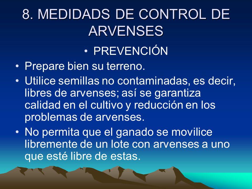8. MEDIDADS DE CONTROL DE ARVENSES