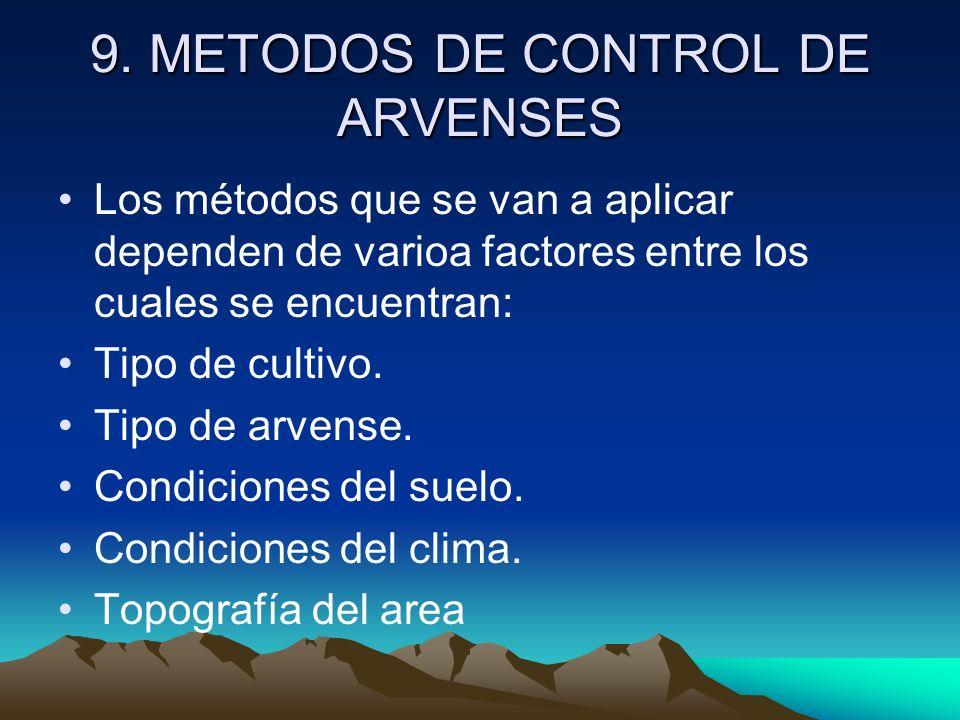 9. METODOS DE CONTROL DE ARVENSES