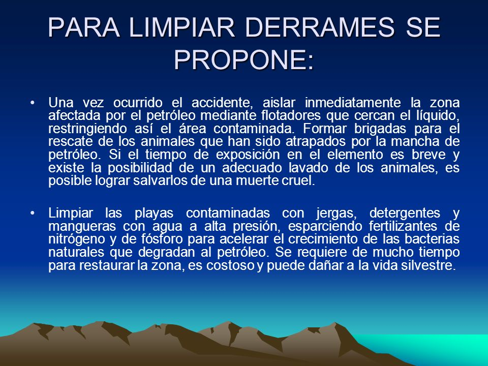 PARA LIMPIAR DERRAMES SE PROPONE: