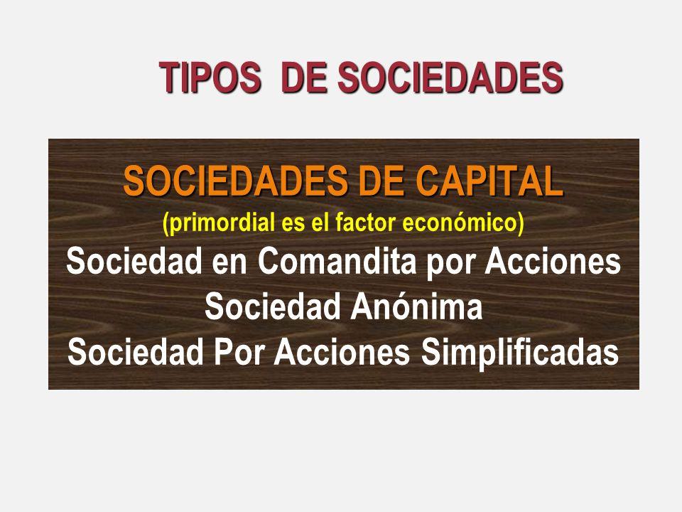 TIPOS DE SOCIEDADES SOCIEDADES DE CAPITAL