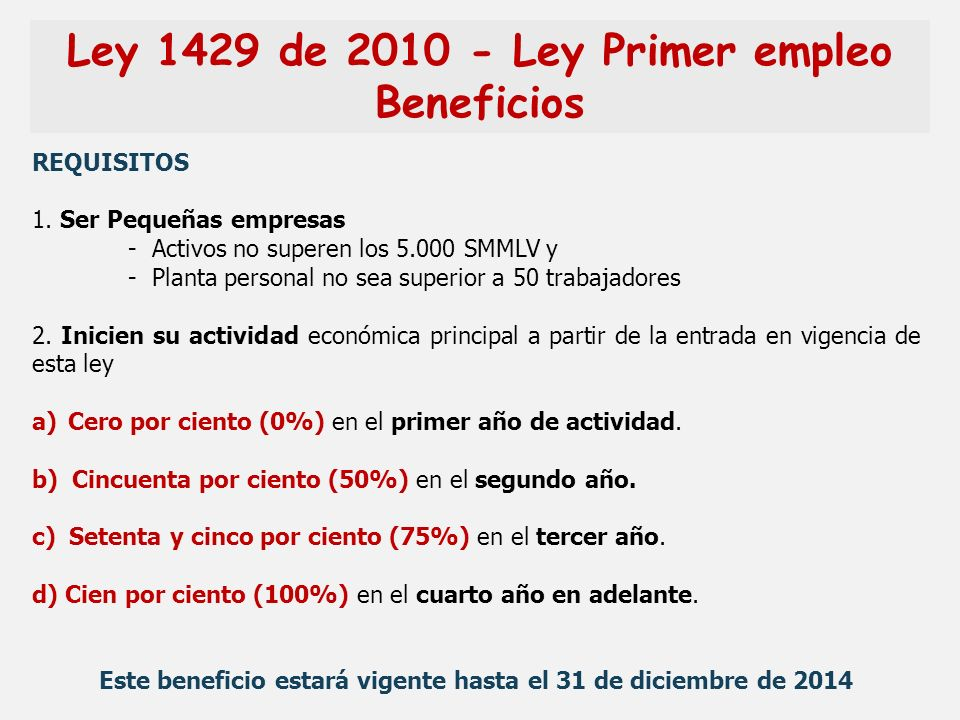 Ley 1429 de 2010 - Ley Primer empleo Beneficios