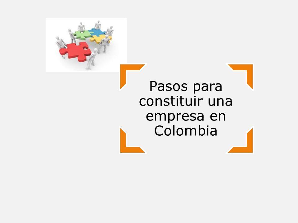 Pasos para constituir una empresa en Colombia