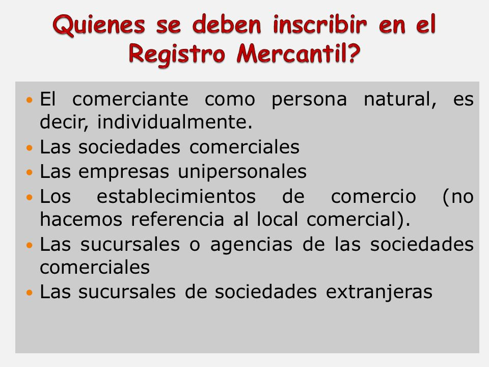 Quienes se deben inscribir en el Registro Mercantil