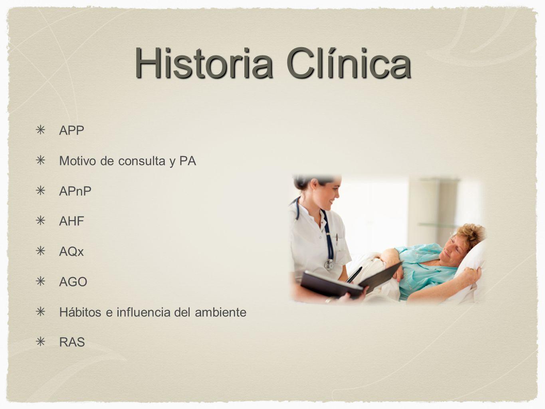 Historia Clínica APP Motivo de consulta y PA APnP AHF AQx AGO