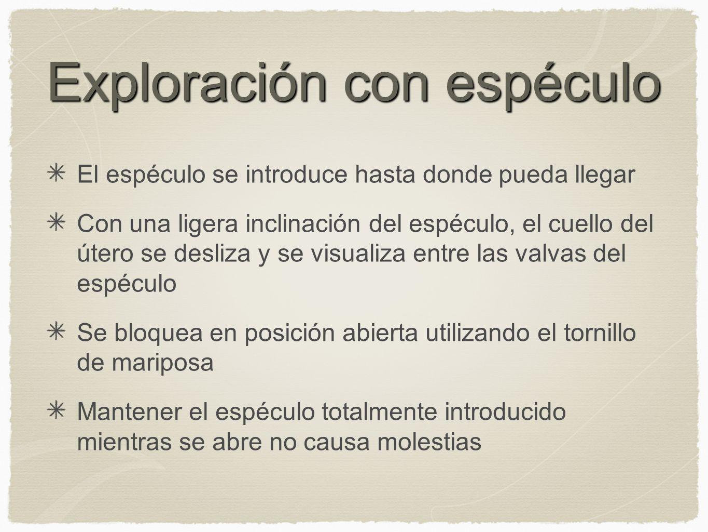 Exploración con espéculo