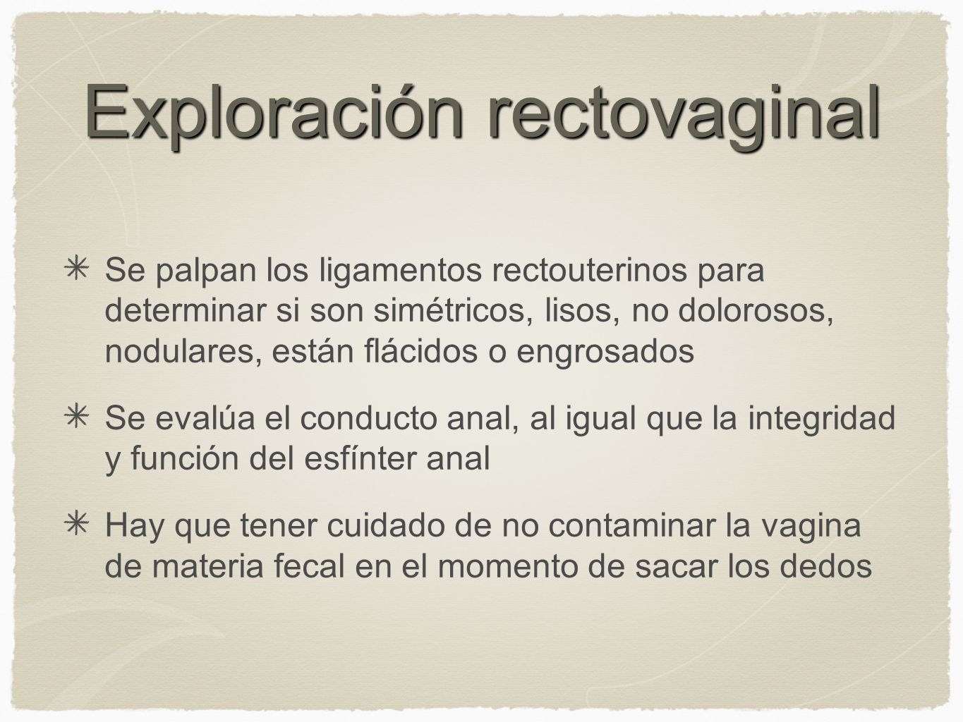 Exploración rectovaginal