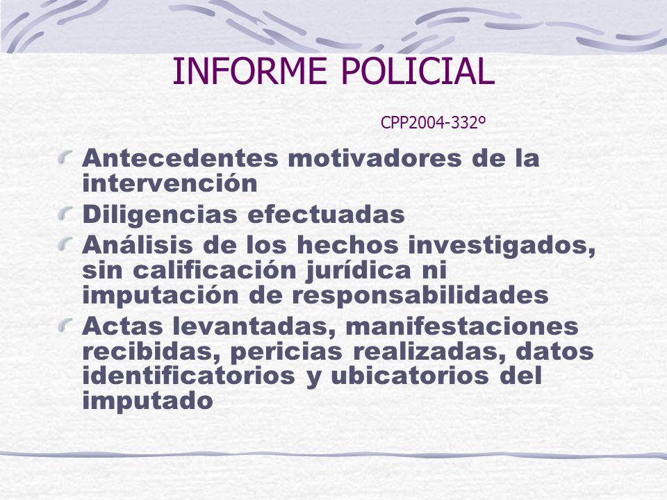 INFORME POLICIAL CPP2004-332º