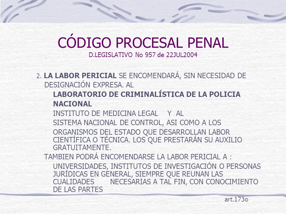 CÓDIGO PROCESAL PENAL D.LEGISLATIVO No 957 de 22JUL2004