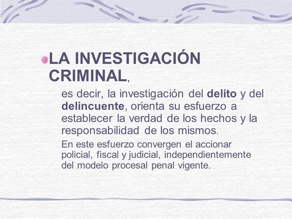 LA INVESTIGACIÓN CRIMINAL,