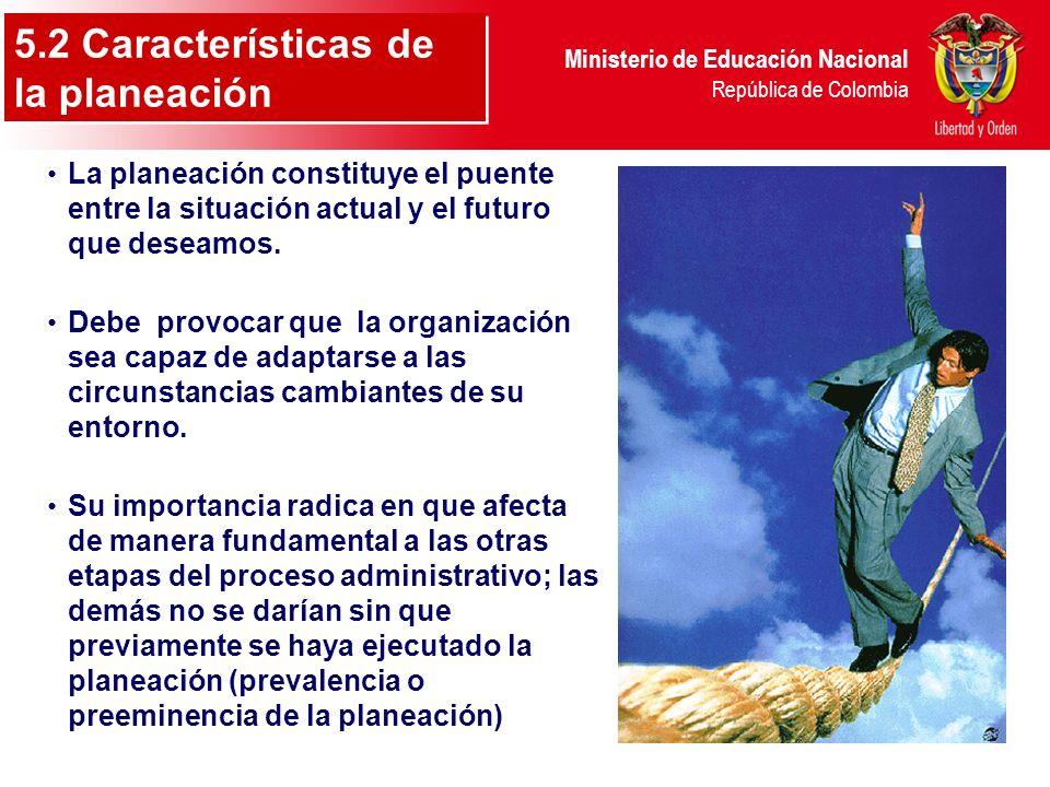 5.2 Características de la planeación