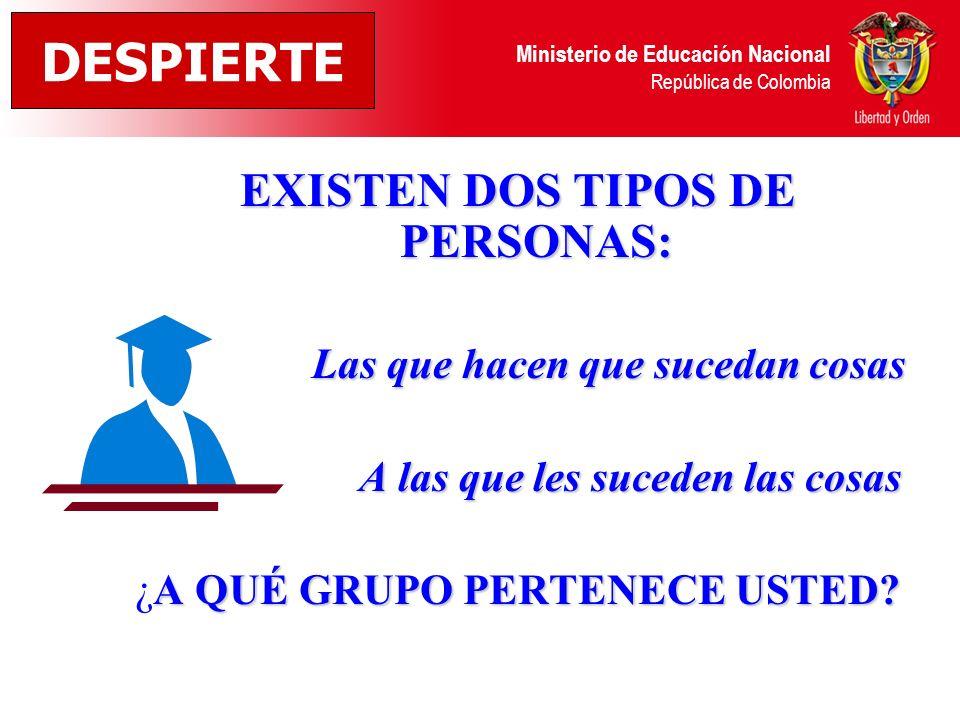 DESPIERTE EXISTEN DOS TIPOS DE PERSONAS:
