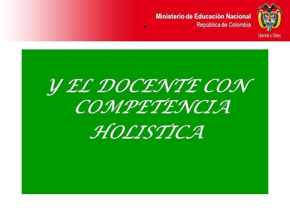 Y EL DOCENTE CON COMPETENCIA