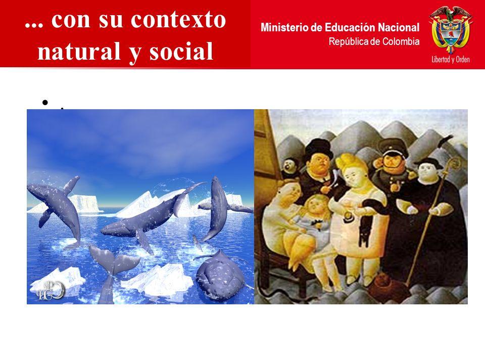 ... con su contexto natural y social