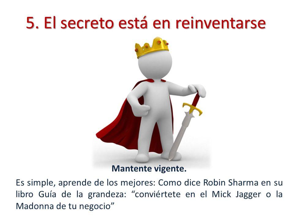 5. El secreto está en reinventarse