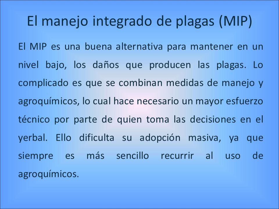 El manejo integrado de plagas (MIP)