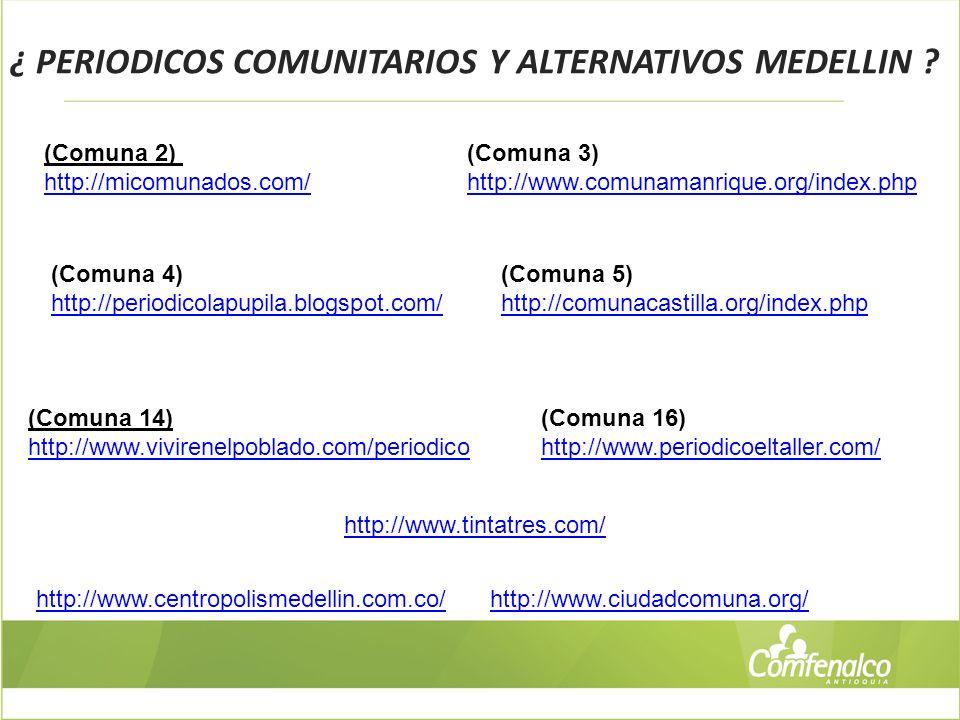 ¿ PERIODICOS COMUNITARIOS Y ALTERNATIVOS MEDELLIN