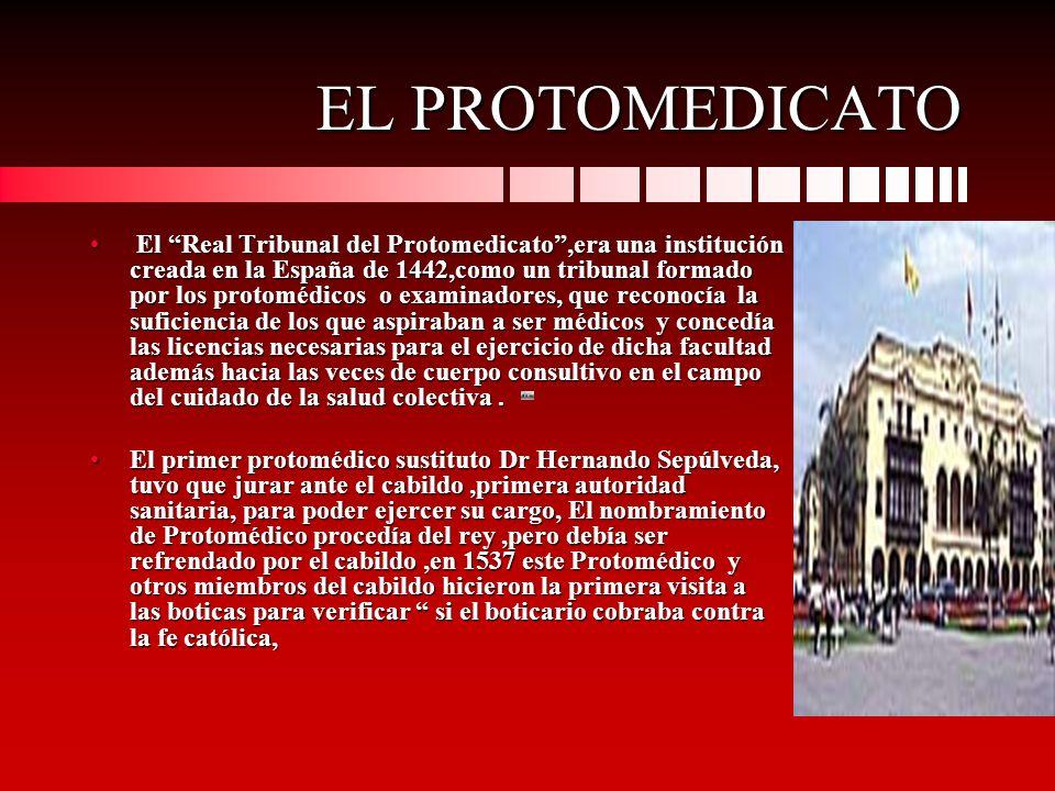 EL PROTOMEDICATO