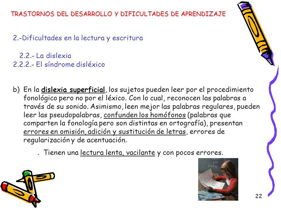 2.-Dificultades en la lectura y escritura