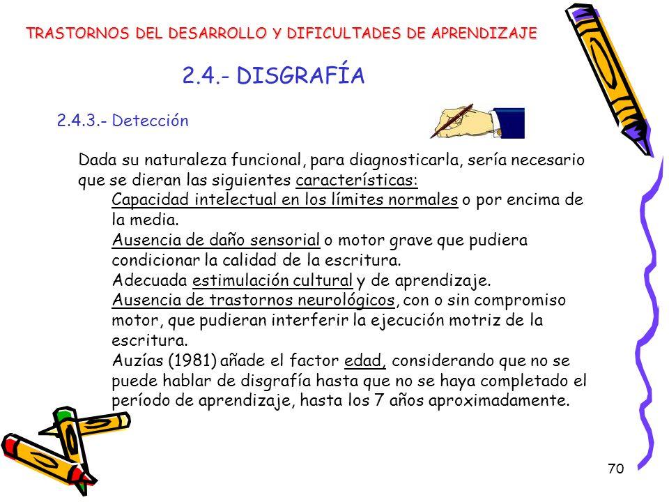 2.4.- DISGRAFÍA 2.4.3.- Detección