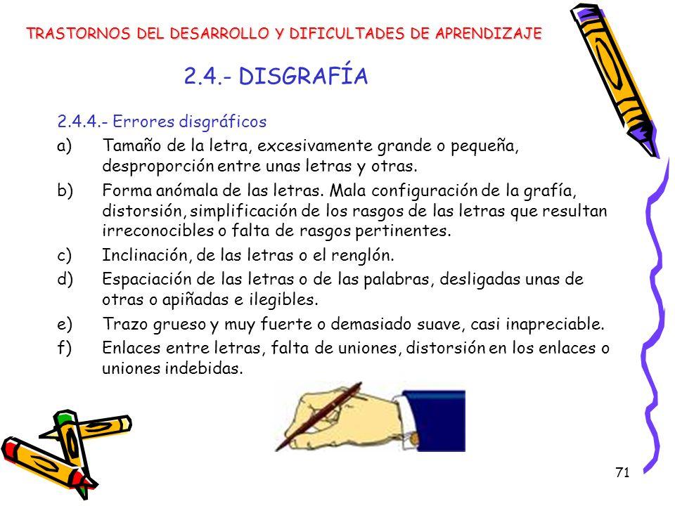 2.4.- DISGRAFÍA 2.4.4.- Errores disgráficos