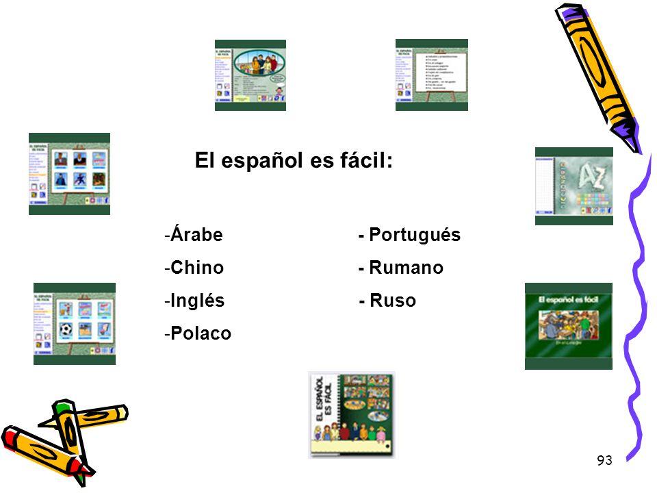 El español es fácil: Árabe - Portugués Chino - Rumano Inglés - Ruso