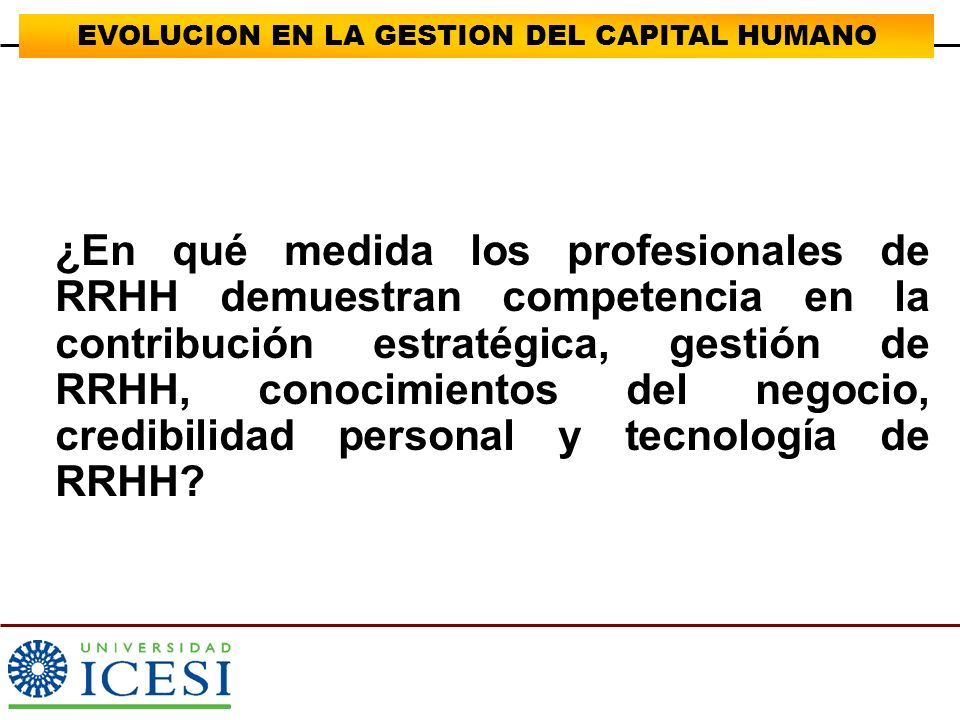 EVOLUCION EN LA GESTION DEL CAPITAL HUMANO