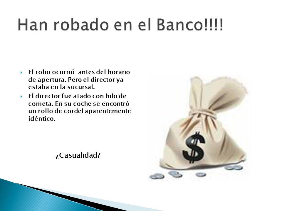 Han robado en el Banco!!!! ¿Casualidad