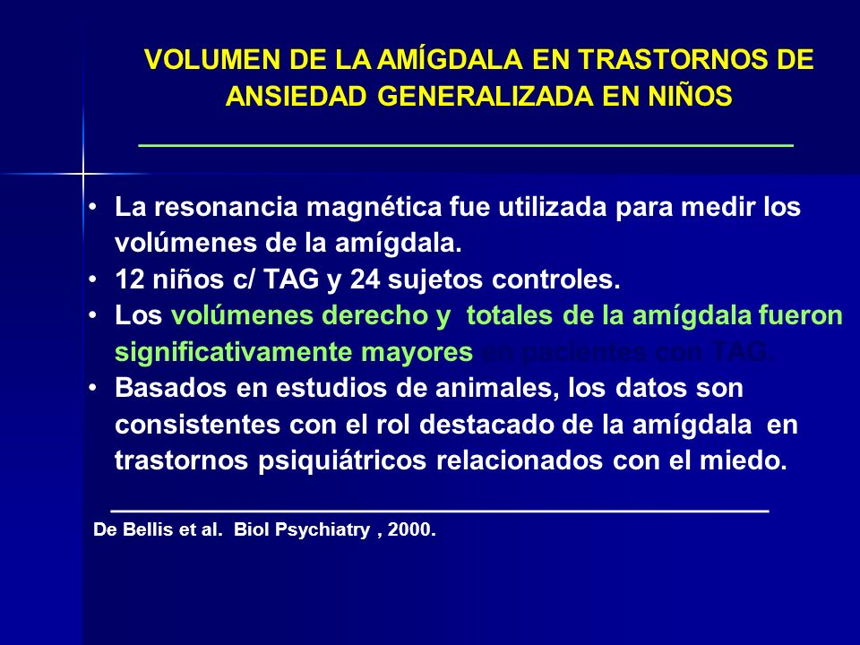VOLUMEN DE LA AMÍGDALA EN TRASTORNOS DE ANSIEDAD GENERALIZADA EN NIÑOS