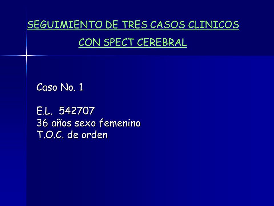 SEGUIMIENTO DE TRES CASOS CLINICOS