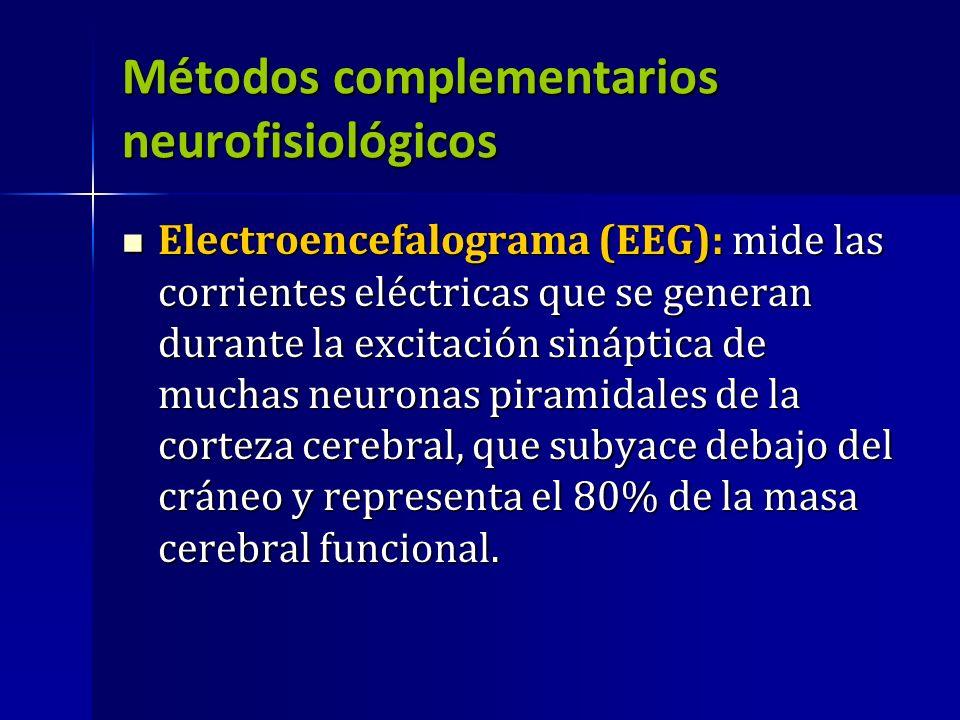 Métodos complementarios neurofisiológicos