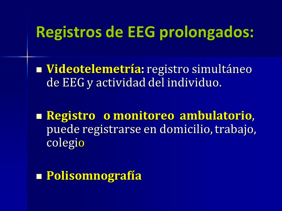 Registros de EEG prolongados: