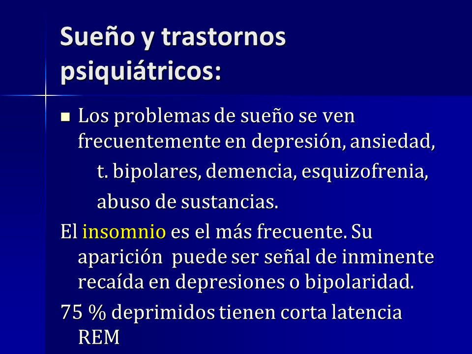 Sueño y trastornos psiquiátricos: