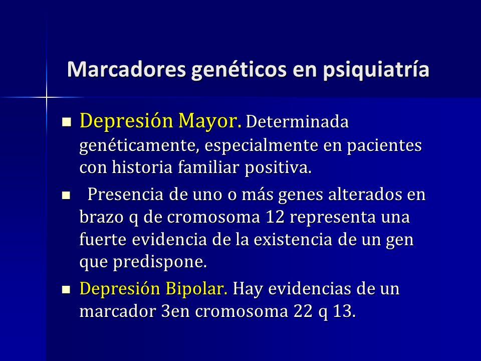 Marcadores genéticos en psiquiatría