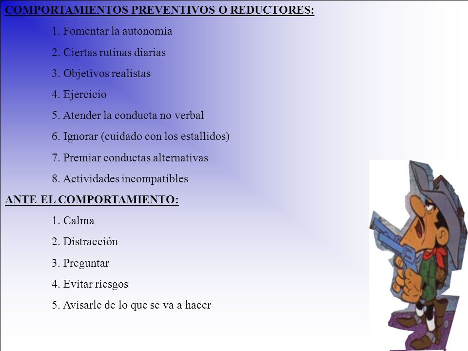 COMPORTAMIENTOS PREVENTIVOS O REDUCTORES: