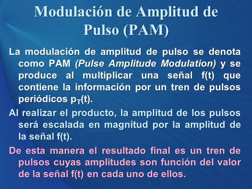 Modulación de Amplitud de Pulso (PAM)