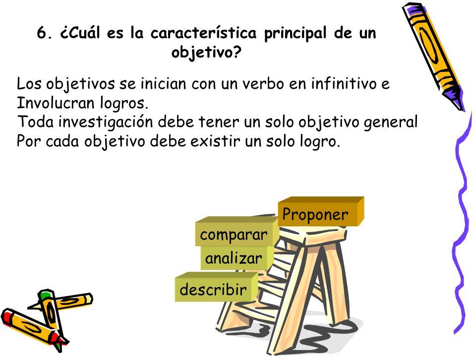 6. ¿Cuál es la característica principal de un objetivo