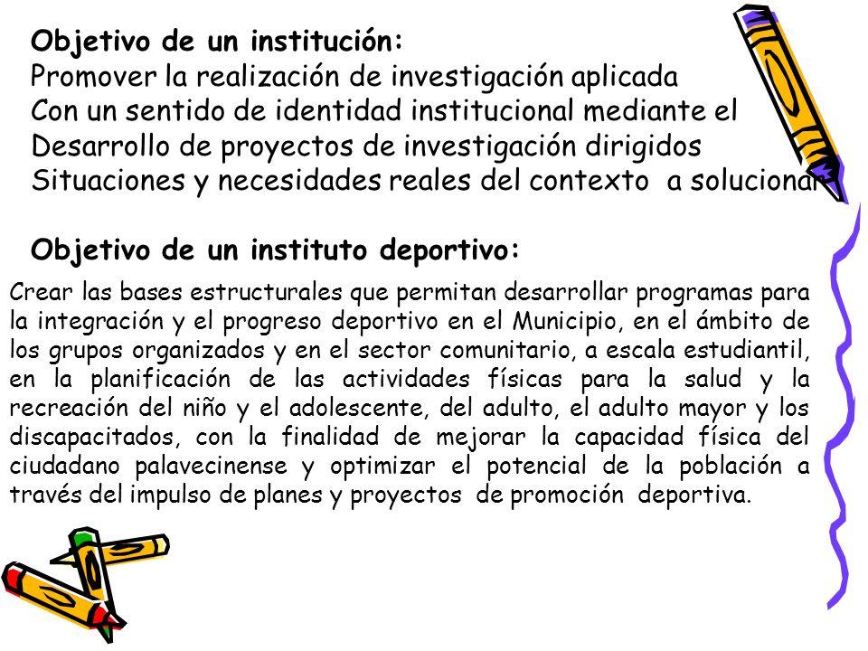 Objetivo de un institución: